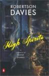 High Spirits: A Collection of Ghost Stories - Robertson Davies, Christopher Plummer