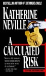 A Calculated Risk - Katherine Neville