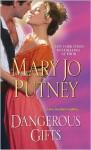 Dangerous Gifts - Mary Jo Putney