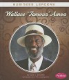 """Wallace """"Famous"""" Amos - Sarah L. Schuette"""