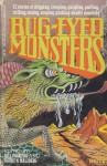 Bug-Eyed Monsters - Barry N. Malzberg, Poul Anderson, Donald A. Wollheim, Edward D. Hoch, A.E. van Vogt, C.M. Kornbluth, Isaac Asimov, Bill Pronzini, Damon Knight, Robert Bloch, Robert F. Young, Clare Winger Harris, Laurence M. Janifer, Fredric Brown, Gahan Wilson