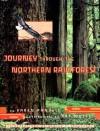 Journey Through the Northern Rainforest - Karen Pandell, Denise Takahashi, Art Wolfe