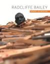 Radcliffe Bailey: Memory as Medicine - Carol Thompson, Rene Paul Barilleaux, Manthia Diawara, Michael Rooks, Edward S. Spriggs