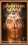 Phantom Sense & Other Stories - Richard A. Lovett, Mark Niemann-Ross, David D. Levine