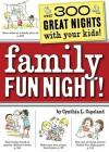 Family Fun Night - Cynthia L. Copeland