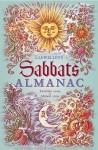 Llewellyn's 2010 Sabbats Almanac: Samhain 2009 to Mabon 2010 - Llewellyn Publications