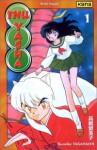 Inu Yasha, Tome 1 - Rumiko Takahashi