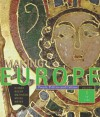 Making Europe: People, Politics, and Culture, Volume I: To 1790, 1st Edition - Frank L. Kidner, Maria Bucur, Ralph Mathisen, Sally McKee, Theodore R. Weeks