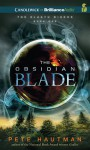 The Obsidian Blade - Pete Hautman, Joshua Swanson