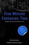Five Minute Fantasies 2 - Cathryn Cooper, Ralph Greco Jr., Stephen Albrow