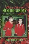 Another Menudo Sunday - Juan Manuel Perez