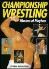 Championship Wrestling: Masters of Mayhem - George Napolitano