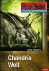 Planetenroman 7: Chandris Welt: Ein abgeschlossener Roman aus dem Perry Rhodan Universum (German Edition) - Susan Schwartz
