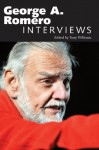 George A. Romero: Interviews (Conversations With Filmmakers Series) - Tony Williams