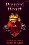 Pierced Heart (Over the Edge) - Robin D. Laws