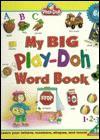 My Big Play-Doh Book of Words - Playskool Books, Playskool Books