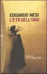 L'età dell'oro - Edoardo Nesi