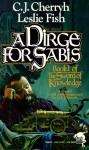 A Dirge for Sabis - C.J. Cherryh, Leslie Fish