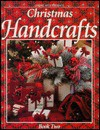Christmas Handcrafts Book 2 - Leisure Arts, Oxmoor House