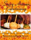 Savvy Autumn Entertaining (Savvy Entertaining, #4) - Shanna Hatfield