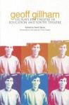 Geoff Gillham: Six Plays for Theatre in Education and Youth Theatre - David Davis, Chris Cooper, Edward Bond