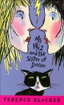 Ms Wiz and the Sister of Doom - Terence Blacker