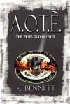 A.O.T.E. the Final Judgment - K. Bennett