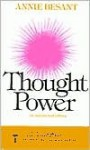 The Power of Thought: Adapted from Aniie Besant's Thought - Annie Besant