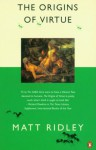 The Origins of Virtue (Penguin Press Science) - Matt Ridley