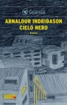 Cielo nero (Guanda Noir) (Italian Edition) - Arnaldur Indriðason, Sivia Cosimini
