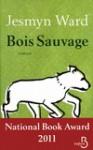 Bois sauvage - Jesmyn Ward, Jean-Luc Piningre