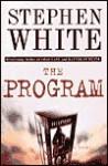 The Program - Stephen White