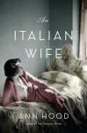 An Italian Wife - Ann Hood