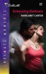 Embracing Darkness - Margaret L. Carter