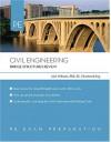 Civil Engineering: Bridge Structures Review (Pe Exam Preparation) - Alan Williams