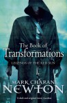 Book of Transformations: Legends of the Red Sun: Book Three - Mark Charan Newton