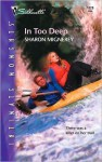 In Too Deep (Silhouette Intimate Moments No. 1228) (Silhouette Intimate Moments) - Sharon Mignerey