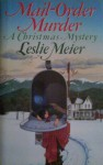 Mail Order Murder (Lucy Stone Mysteries, No. 1) - Leslie Meier