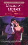Miranda's Mistake - Jenna Mindel