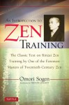 An Introduction to Zen Training - Omori Sogen, Trevor Leggett, Dogen Hosokawa, Roy Yoshimoto