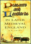 Peasants And Landlords In Later Medieval England - E.B. Fryde
