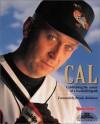 Cal: Celebrating the Career of a Baseball Legend - Sporting News Magazine