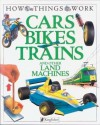 Cars, Bikes, Trains: And Other Land Machines - Ian Graham