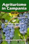 Agriturismo in Campania 2014 - Guida alle aziende agrituristiche della Campania (Italian Edition) - Sergio Palumbo