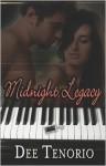 Midnight Legacy - Dee Tenorio