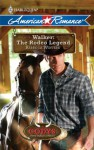 Walker: The Rodeo Legend (Harlequin American Romance) - Rebecca Winters