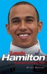 Lewis Hamilton: A Dream Comes True - Brian Belton