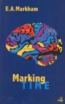 Marking Time - E.A. Markham