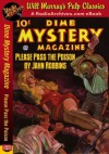 Dime Mystery Magazine Please Pass the Poison - Jhan Robbins, RadioArchives.com, Will Murray