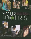 Your Life in Christ: Foundations of Catholic Morality - Michael Pennock